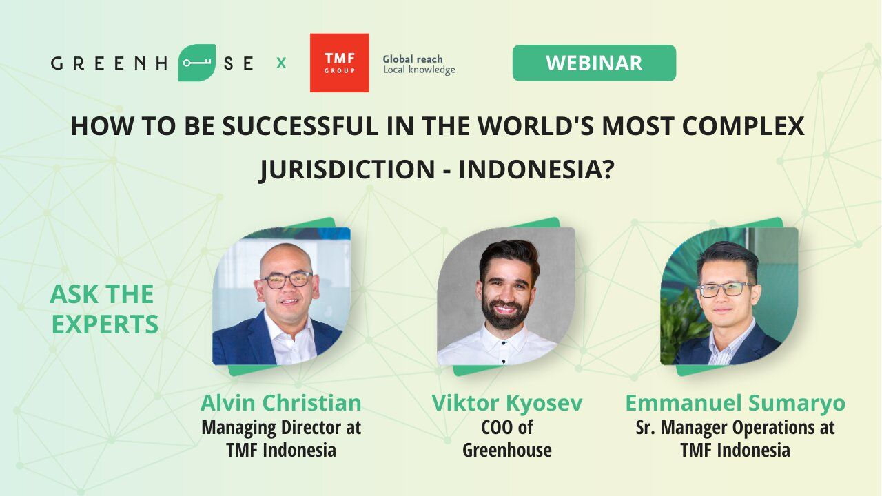 Doing Business in Indonesia - How to be successful in the world's most complex jurisdiction