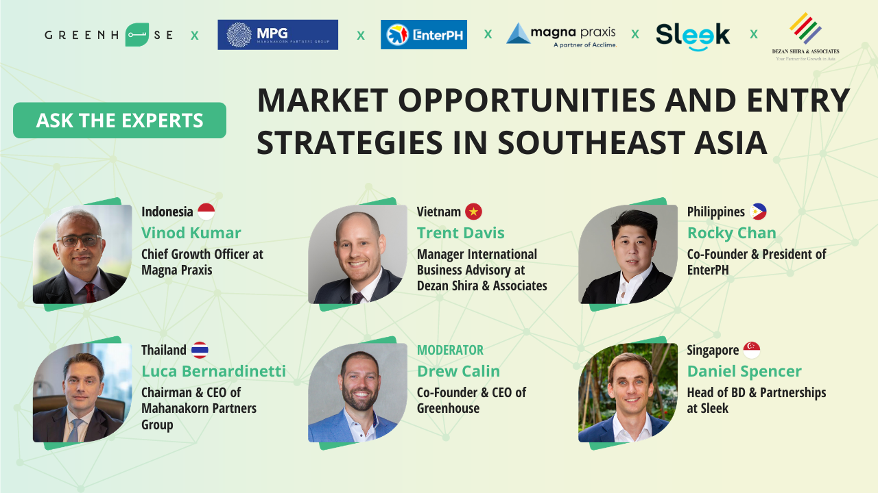 Greenhouse Webinar Series: Market Entry Strategy and Opportunities in Southeast Asia